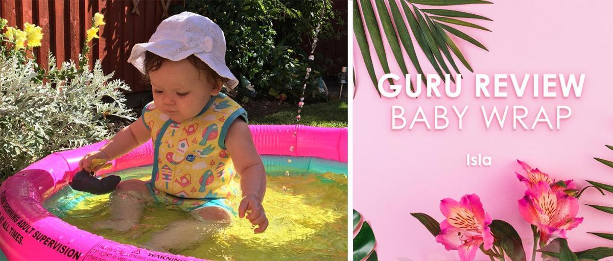 Guru Reviews Lucy and Isla: Baby Wrap, Happy Nappy & Splash Pals