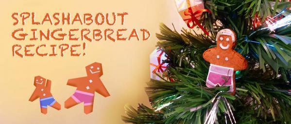 Splash-tastic Gingerbread Babies!